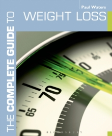 The Complete Guide to Weight Loss, Paperback Book