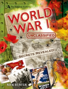 The National Archives: World War I Unclassified, Hardback Book