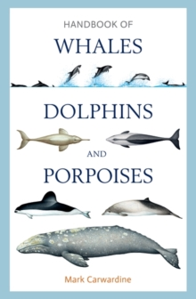 Handbook of Whales, Dolphins and Porpoises, Hardback Book