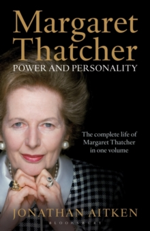 Margaret Thatcher : Power and Personality, Paperback Book