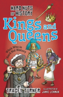 Hard Nuts of History: Kings and Queens, Paperback Book