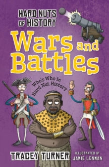 Hard Nuts of History: Wars and Battles, Paperback Book