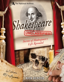 The National Archives: Shakespeare Unclassified, Hardback Book