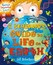 A Beginner's Guide to Life on Earth, Paperback Book