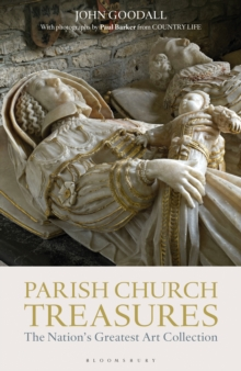 Parish Church Treasures : The Nation's Greatest Art Collection, Hardback Book