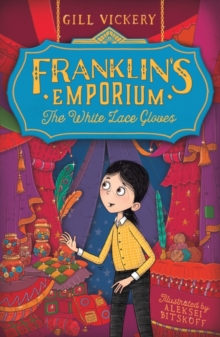 Franklin's Emporium: The White Lace Gloves, Paperback Book