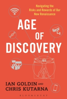 Age of Discovery : Navigating the Risks and Rewards of Our New Renaissance, Hardback Book