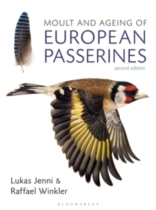 Moult and Ageing of European Passerines : Second Edition, Hardback Book