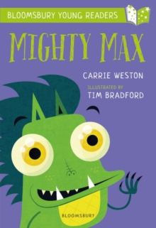 Mighty Max: A Bloomsbury Young Reader, Paperback / softback Book