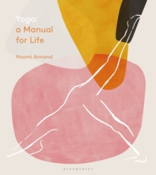 Yoga: A Manual for Life, Hardback Book