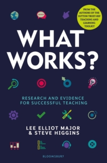 What Works? : Research and Evidence for Successful Teaching, Paperback / softback Book