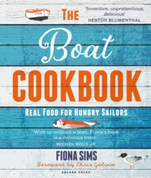 The Boat Cookbook : Real Food for Hungry Sailors, PDF eBook