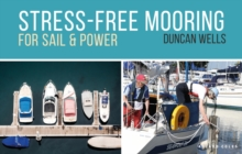 Stress-Free Mooring : For Sail and Power, Paperback / softback Book