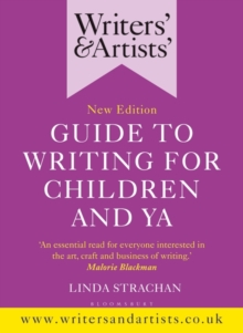 Writers' & Artists' Guide to Writing for Children and YA, Paperback / softback Book