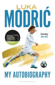 Luka Modric : Official Autobiography, Paperback / softback Book