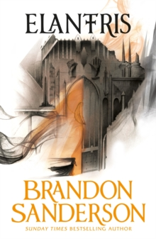 Elantris : 10th Anniversary Edition, Paperback Book