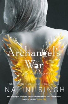 Archangel's War : Guild Hunter Book 12