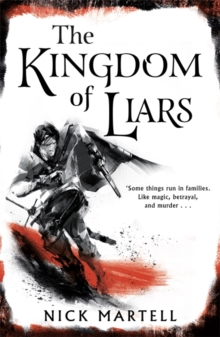 The Kingdom of Liars, Hardback Book