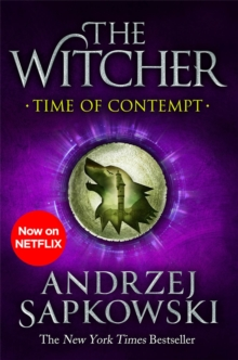 Time of Contempt : Witcher 2 - Now a major Netflix show, Paperback / softback Book