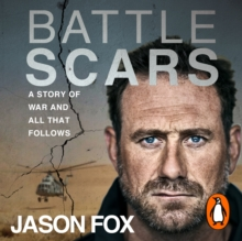 Battle Scars : A Story of War and All That Follows, eAudiobook MP3 eaudioBook