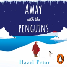 Away with the Penguins : The heartwarming and uplifting Richard & Judy Book Club 2020 pick