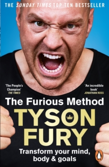 The Furious Method : The Sunday Times bestselling guide to a healthier body & mind