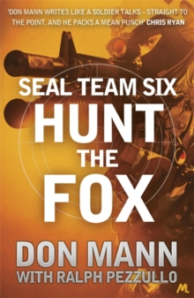 SEAL Team Six Book 5: Hunt the Fox, Paperback Book