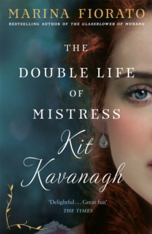 The Double Life of Mistress Kit Kavanagh, Paperback / softback Book