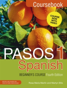 Pasos 1 Spanish Beginner's Course (Fourth Edition) : Coursebook, Paperback Book