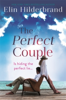 The Perfect Couple : Are they hiding the perfect lie? A deliciously suspenseful read for summer 2019, Paperback / softback Book