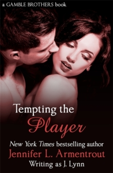 Tempting the Player (Gamble Brothers Book Two), Paperback Book