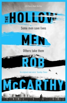 The Hollow Men : Dr Harry Kent Book 1, Paperback Book