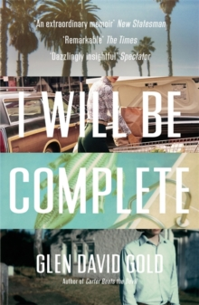 I Will Be Complete : A memoir, Paperback / softback Book