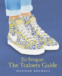 En Brogue: The Trainers Guide, Hardback Book