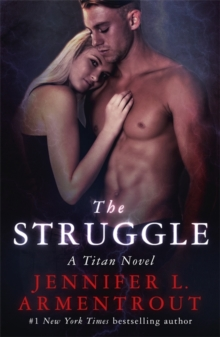 The Struggle : The Titan Series Book 3, Paperback / softback Book