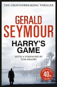Harry's Game : The 40th Anniversary Edition, Paperback Book