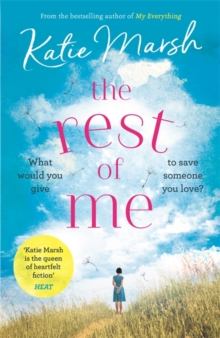 The Rest of Me : the uplifting new novel from the bestselling author of My Everything, Paperback Book