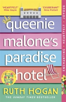 Queenie Malone's Paradise Hotel : the perfect summer read from the author of The Keeper of Lost Things, Paperback / softback Book