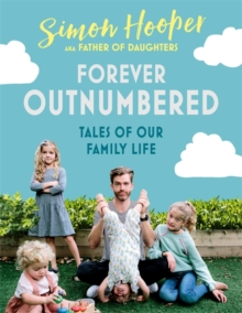 Dadlife : Family Tales from Instagram's Father of Daughters, Hardback Book