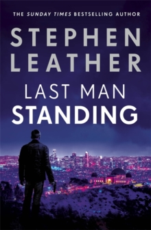 Last Man Standing : The explosive thriller from bestselling author of the Dan 'Spider' Shepherd series, Paperback / softback Book