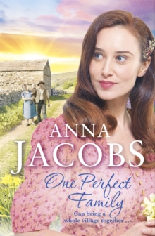 One Perfect Family : The final instalment in the uplifting Ellindale Saga, Paperback / softback Book