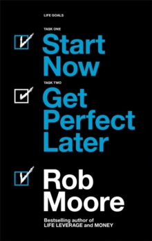 Start Now. Get Perfect Later., Paperback / softback Book