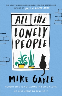 All The Lonely People, Hardback Book
