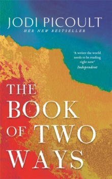 The Book of Two Ways: A stunning novel about life, death and missed opportunities, Hardback Book