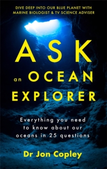 Ask an Ocean Explorer, Paperback / softback Book