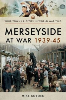 Merseyside at War 1939-45