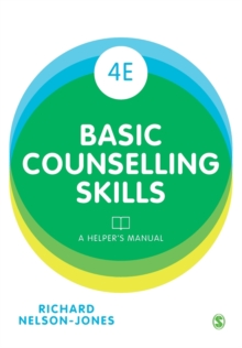 Basic Counselling Skills : A Helper's Manual, Paperback / softback Book