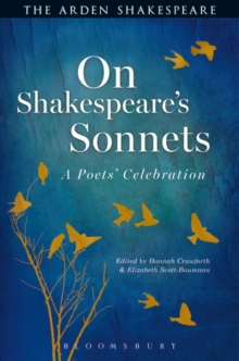 On Shakespeare's Sonnets : A Poets' Celebration, Hardback Book
