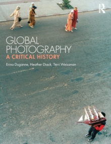 Global Photography : A Critical History, Paperback / softback Book