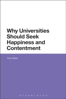 Why Universities Should Seek Happiness and Contentment, Hardback Book